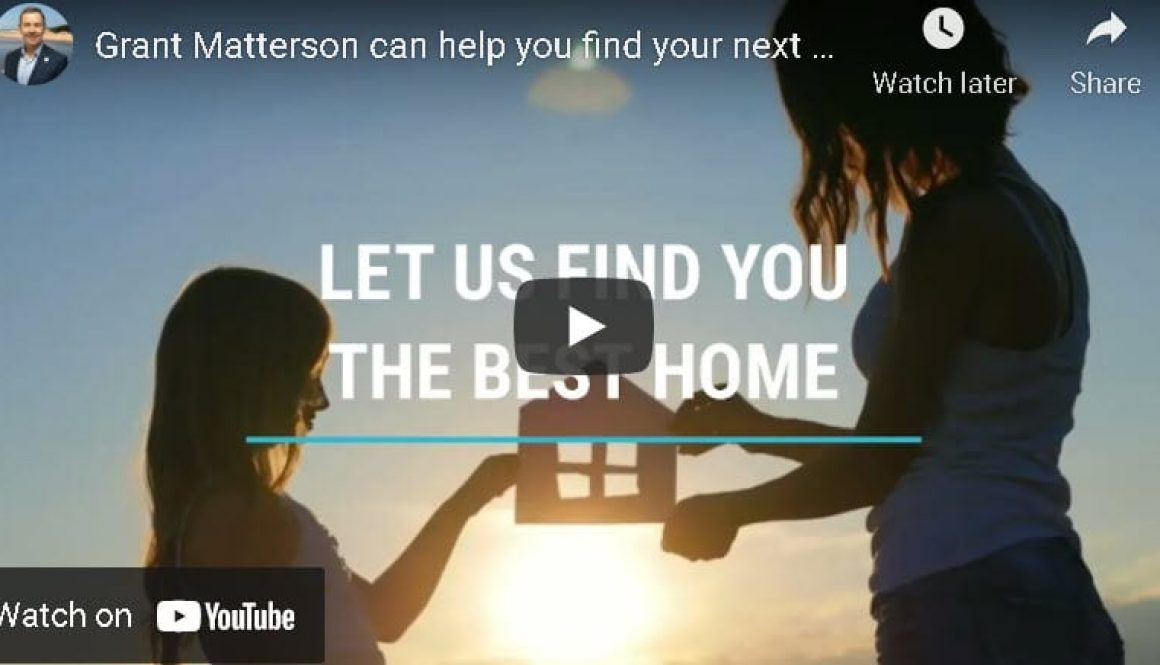 Grant Matterson can help you find your next home